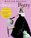 Dress Up Batty, 2004
